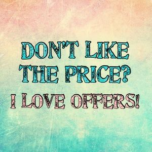 Other - Don't like the price you see?